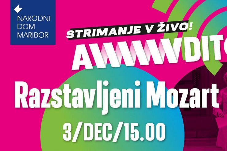 Awwwditorij: prenos glasbene predstave Razstavljeni Mozart v živo