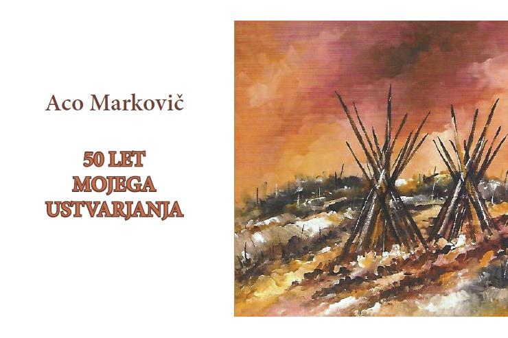 Razstava Aca Markoviča