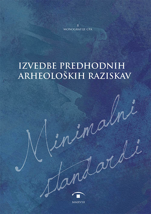 Minimalni standardi izvedbe predhodnih arheoloških raziskav
